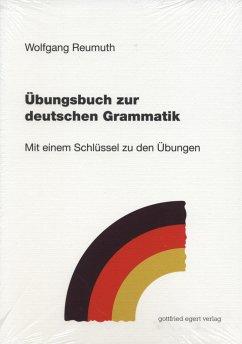 Übungsbuch zur deutschen Grammatik - Reumuth, Wolfgang