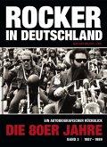 Rocker in Deutschland - Die 80er Jahre (Band III: 1987 - 1989)