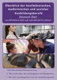 Deutsch-Dari Überblick der kaufmännischen, medizinischen und sozialen Ausbildungsberufe Band 3
