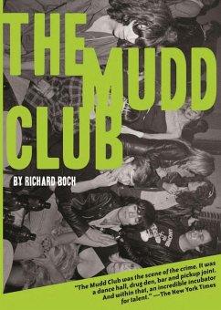 The Mudd Club (eBook, ePUB) - Boch, Richard