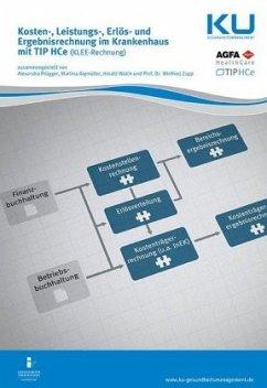 Kosten-, Leistungs-, Erlös- und Ergebnisrechnung im Krankenhaus