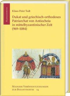 Dukat und griechisch-orthodoxes Patriarchat von...