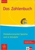 Das Zahlenbuch / Förderkommentar Sprache mit Kopiervorlagen und CD-ROM zum 3. Schuljahr. Fördern und Inklusion