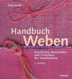 Handbuch Weben - Arndt, Erika