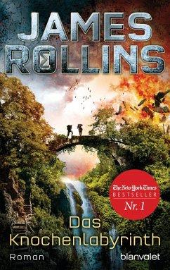Das Knochenlabyrinth / Sigma Force Bd.11 (eBook, ePUB) - Rollins, James