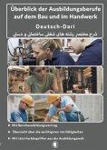 Überblick der Ausbildungsberufe auf dem Bau und im Handwerk Deutsch- Dari