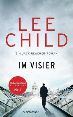 Im Visier / Jack Reacher Bd.19 (eBook, ePUB) - Child, Lee