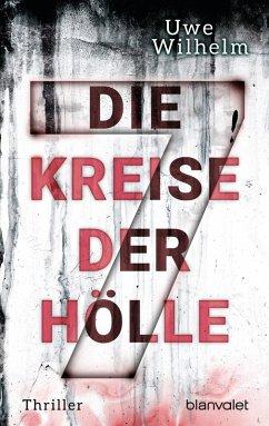 Die sieben Kreise der Hölle / Helena Faber Bd.2 (eBook, ePUB) - Wilhelm, Uwe