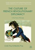 The Culture of French Revolutionary Diplomacy