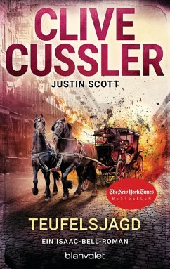 Teufelsjagd / Isaac Bell Bd.9 (eBook, ePUB) - Cussler, Clive; Scott, Justin