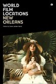 World Film Locations: New Orleans (eBook, ePUB)