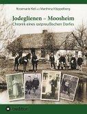 Jodeglienen - Moosheim