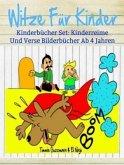 Witze Für Kinder: Lustige Bücher Für Kinder: Kinderbücher Set (eBook, ePUB)