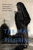 The Way of a Pilgrim and The Pilgrim Continues on His Way (eBook, ePUB)