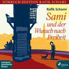Sami und der Wunsch nach Freiheit (Ungekürzt) (MP3-Download) - Schami, Rafik