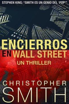 Encierros en Wall Street (eBook, ePUB)