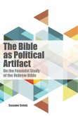 The Bible as Political Artifact (eBook, ePUB)