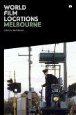 World Film Locations: Melbourne (eBook, ePUB)