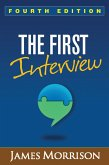 The First Interview, Fourth Edition (eBook, ePUB)