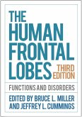 The Human Frontal Lobes, Third Edition (eBook, ePUB)