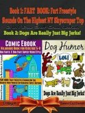 Comic Ebook: Hilarious Book For Kids Age 5-8 - Dog Farts & Dog Fart Super-Hero Style - Dog Humor Books: 2 In 1 Fart Book Box Set (eBook, ePUB)