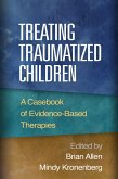 Treating Traumatized Children (eBook, ePUB)