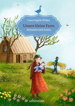 Unsere kleine Farm - Almanzo und Laura (Bd. 8) (eBook, ePUB) - Ingalls Wilder, Laura