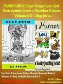 PUPS BUCH: Pups-Vergnügen Auf Dem Center Court Und Darüber Hinaus - Bucher Fur Erstleser - Kinderbücher Hunde (eBook, ePUB)