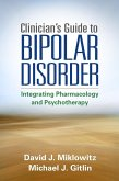 Clinician's Guide to Bipolar Disorder (eBook, ePUB)