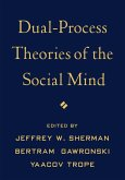 Dual-Process Theories of the Social Mind (eBook, ePUB)