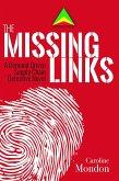 The Missing Links (eBook, ePUB)