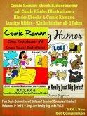 Comic Romane Für Jungen: Kinderbücher Ab 6 Jahre Jungen: Volumen 1 - Teil 2 (eBook, ePUB)