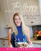 The Happy Mason Jar (eBook, ePUB)