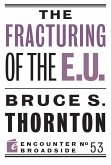 The Fracturing of the E.U.
