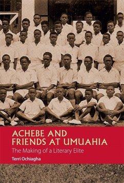 Achebe and Friends at Umuahia - Ochiagha, Terri