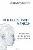 Der holistische Mensch (eBook, PDF)