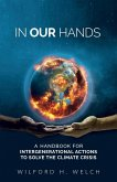 In Our Hands: A Handbook for Intergenerational Actions to Solve the Climate Crisis