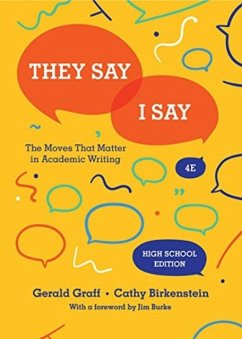 They Say / I Say: The Moves That Matter in Acad...