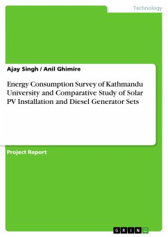 9783668553422 - Singh, Ajay; Ghimire, Anil: Energy Consumption Survey of Kathmandu University and Comparative Study of Solar PV Installation and Diesel Generator Sets - Buch