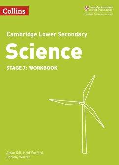 Lower Secondary Science Workbook: Stage 7 - Foxford, Heidi; Gill, Aidan; Warren, Dorothy