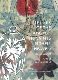 The Sex of the Angels, the Saints in Their Heaven: A Breviary