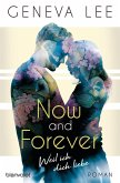 Now and Forever - Weil ich dich liebe / Girls in Love Bd.1
