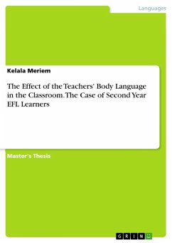 9783668551053 - Meriem, Kelala: The Effect of the Teachers´ Body Language in the Classroom. The Case of Second Year EFL Learners - Buch