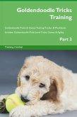 Goldendoodle Tricks Training Goldendoodle Tricks & Games Training Tracker & Workbook. Includes