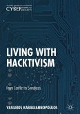 Living With Hacktivism
