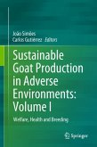 Sustainable Goat Production in Adverse Environments: Volume I