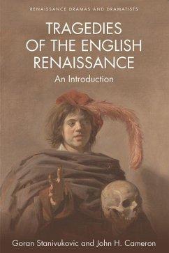 Tragedies of the English Renaissance: An Introd...