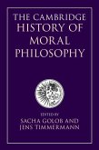 The Cambridge History of Moral Philosophy