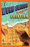 Word Search Puzzles for Vacation, Volume 4