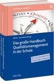 Das große Handbuch Qualitätsmanagement in der Schule